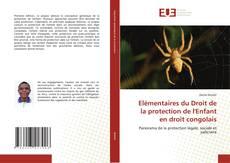 Bookcover of Elémentaires du Droit de la protection de l'Enfant en droit congolais