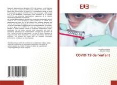 Bookcover of COVID 19 de l'enfant