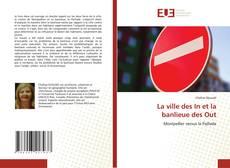 Bookcover of La ville des In et la banlieue des Out