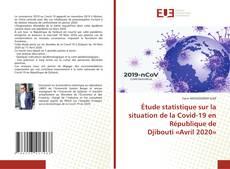 Bookcover of Étude statistique sur la situation de la Covid-19 en République de Djibouti «Avril 2020»