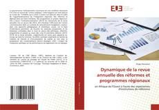 Bookcover of Dynamique de la revue annuelle des réformes et programmes régionaux