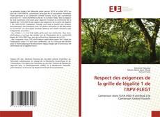 Respect des exigences de la grille de légalité 1 de l'APV-FLEGT kitap kapağı