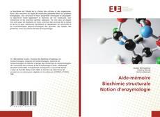 Bookcover of Aide-mémoire Biochimie structurale Notion d'enzymologie