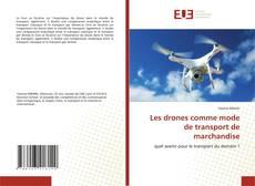 Bookcover of Les drones comme mode de transport de marchandise