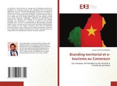Bookcover of Branding territorial et e-tourisme au Cameroun