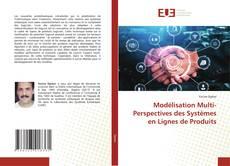 Bookcover of Modélisation Multi-Perspectives des Systèmes en Lignes de Produits