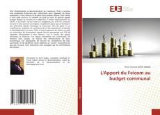 Bookcover of L'Apport du Feicom au budget communal