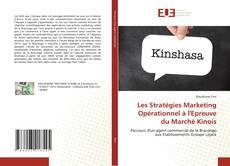 Les Stratégies Marketing Opérationnel à l'Epreuve du Marché Kinois的封面