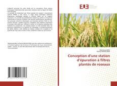 Buchcover von Conception d'une station d'épuration à filtres plantés de roseaux