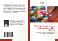 Portada del libro de Pathologie endocrinienne et métabolique en Côte d'Ivoire