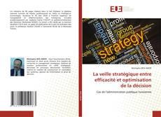 La veille stratégique entre efficacité et optimisation de la décision的封面