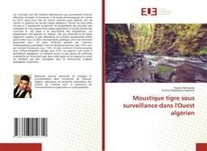 Bookcover of Moustique tigre sous surveillance dans l'Ouest algérien