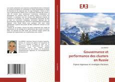 Bookcover of Gouvernance et performance des clusters en Russie