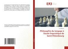 Bookcover of Philosophie du langage à l'école linguistique de Saint-Pétersbourg