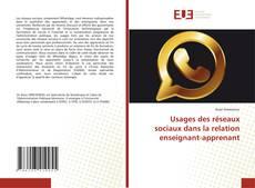 Bookcover of Usages des réseaux sociaux dans la relation enseignant-apprenant