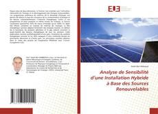 Analyse de Sensibilité d'une Installation Hybride à Base des Sources Renouvelables的封面