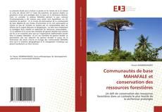 Bookcover of Communautés de base MAHAFALE et conservation des ressources forestières