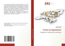 Bookcover of Crises et régulations