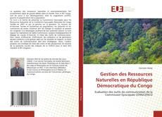Bookcover of Gestion des Ressources Naturelles en République Démocratique du Congo