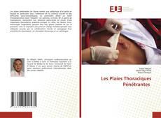 Bookcover of Les Plaies Thoraciques Pénétrantes