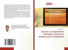 Bookcover of Evaluer un dispositif de formation continue à distance pour enseignants
