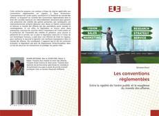 Bookcover of Les conventions règlementèes