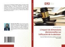 Обложка L'impact de dimensions décisionnelles sur l'efficacité de la décision