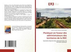 Bookcover of Plaidoyer en faveur des administrateurs des territoires de la RDC