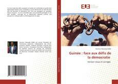 Обложка Guinée : face aux défis de la démocratie