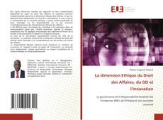 Buchcover von La dimension Ethique du Droit des Affaires, du DD et l'Innovation