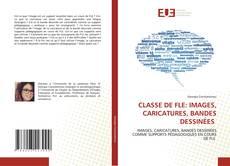 Buchcover von CLASSE DE FLE: IMAGES, CARICATURES, BANDES DESSINÉES