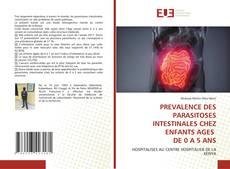 PREVALENCE DES PARASITOSES INTESTINALES CHEZ ENFANTS AGES DE 0 A 5 ANS kitap kapağı