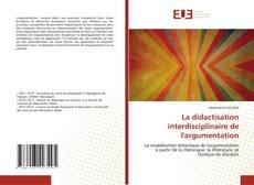 Portada del libro de La didactisation interdisciplinaire de l'argumentation