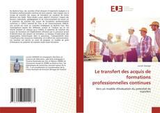 Copertina di Le transfert des acquis de formations professionnelles continues