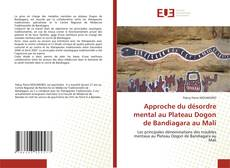 Copertina di Approche du désordre mental au Plateau Dogon de Bandiagara au Mali