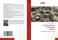 Capa do livro de De Reguindeau à Riendeau Tome 5