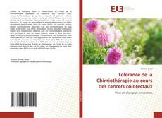 Buchcover von Tolérance de la Chimiothérapie au cours des cancers colorectaux