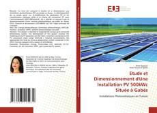 Capa do livro de Etude et Dimensionnement d'Une Installation PV 500kWc Située à Gabès