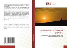 Couverture de Les Questions d'Existence (Tome 1)
