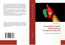 Comptabilité, Audit, Redevabilité et Transparence des CTD kitap kapağı