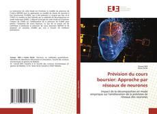 Couverture de Prévision du cours boursier: Approche par réseaux de neurones