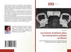 Bookcover of Les termes d'adresse dans les interactions verbales au Maroc