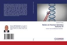 Обложка Notes on Human Genetics Volume IV