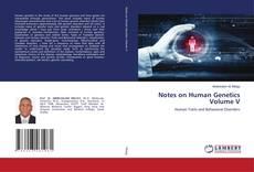 Couverture de Notes on Human Genetics Volume V