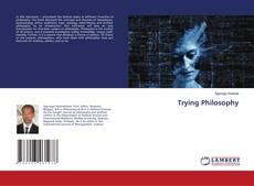 Copertina di Trying Philosophy