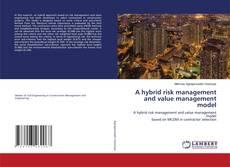 A hybrid risk management and value management model的封面