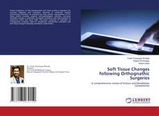 Обложка Soft Tissue Changes following Orthognathic Surgeries