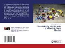 Bookcover of Sustainability Impacts with UNSDGs and STEAM Mindset