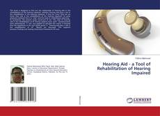 Bookcover of Hearing Aid - a Tool of Rehabilitation of Hearing Impaired