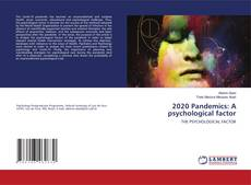 Bookcover of 2020 Pandemics: A psychological factor